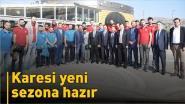 KARESİ YENİ SEZONA HAZIR