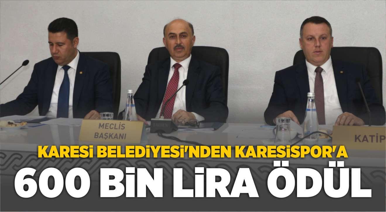 KARESİ BELEDİYESİ'NDEN KARESİSPOR'A 600 BİN LİRA ÖDÜL