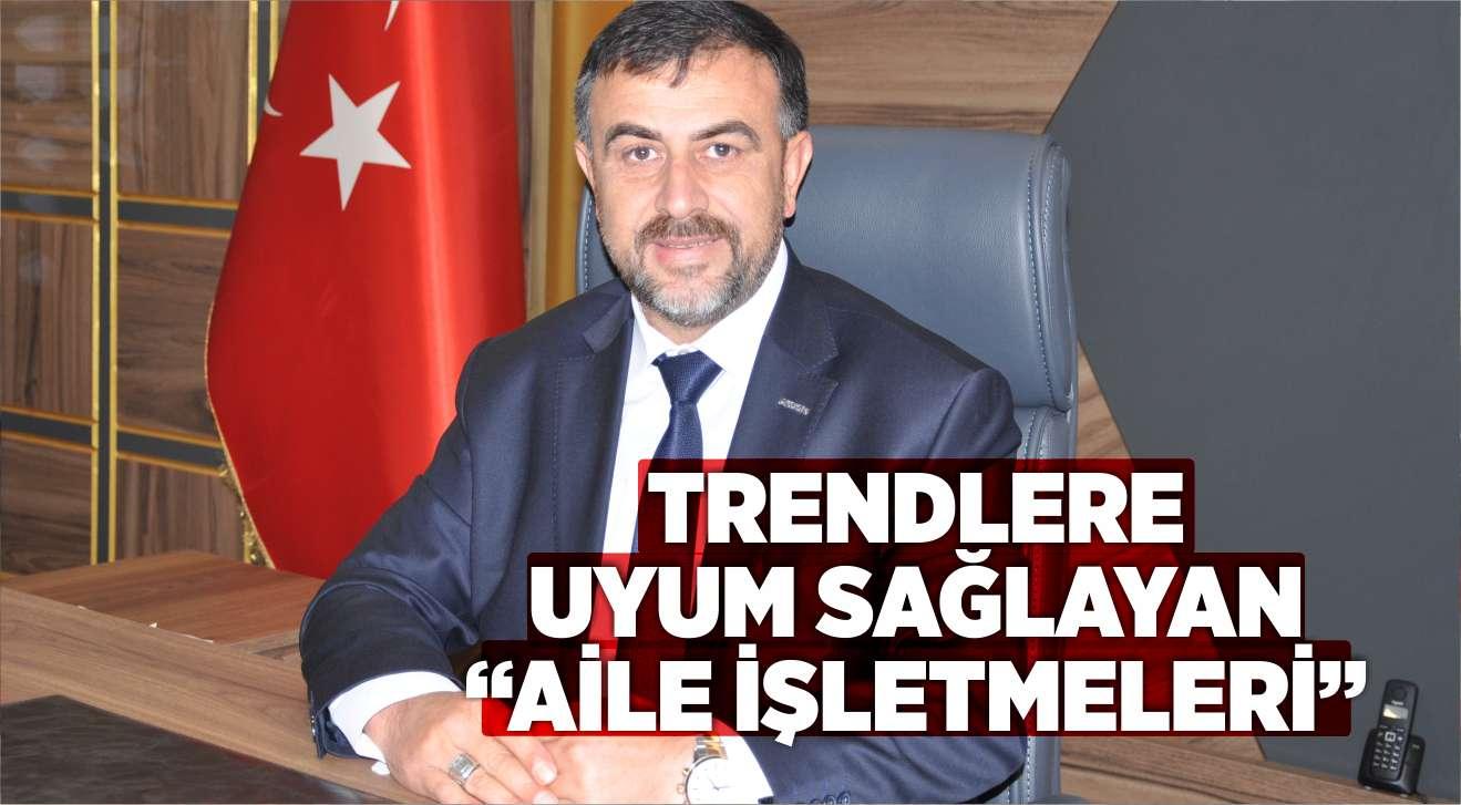 """TRENDLERE UYUM SAĞLAYAN """"AİLE İŞLETMELERİ"""""""