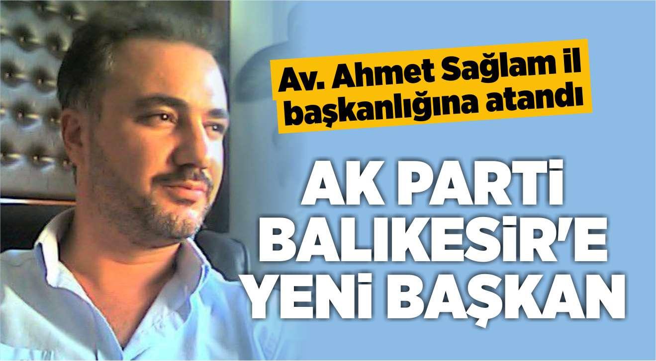 AK PARTİ BALIKESİR'E YENİ BAŞKAN