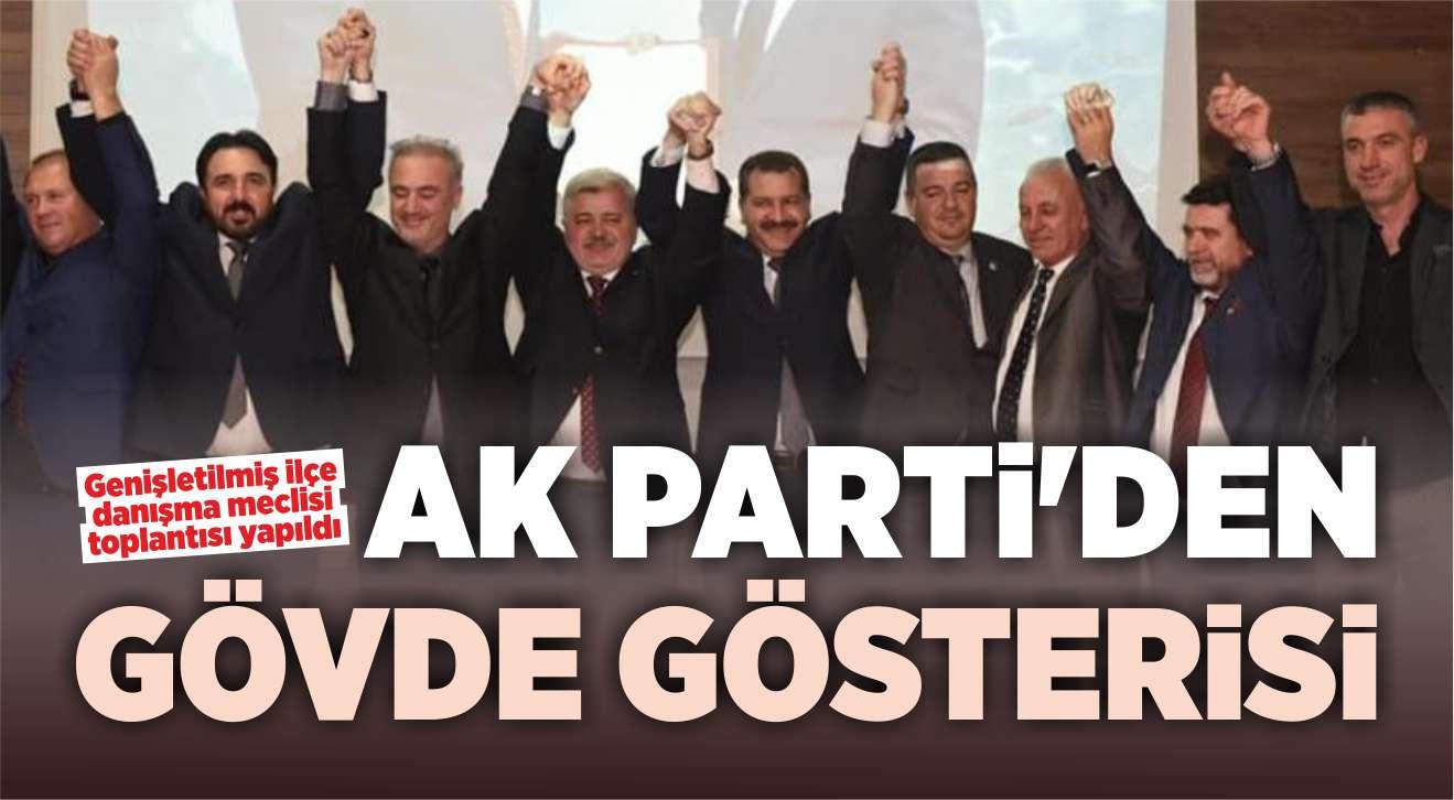 AK PARTİ'DE İLÇELER TOPLANDI