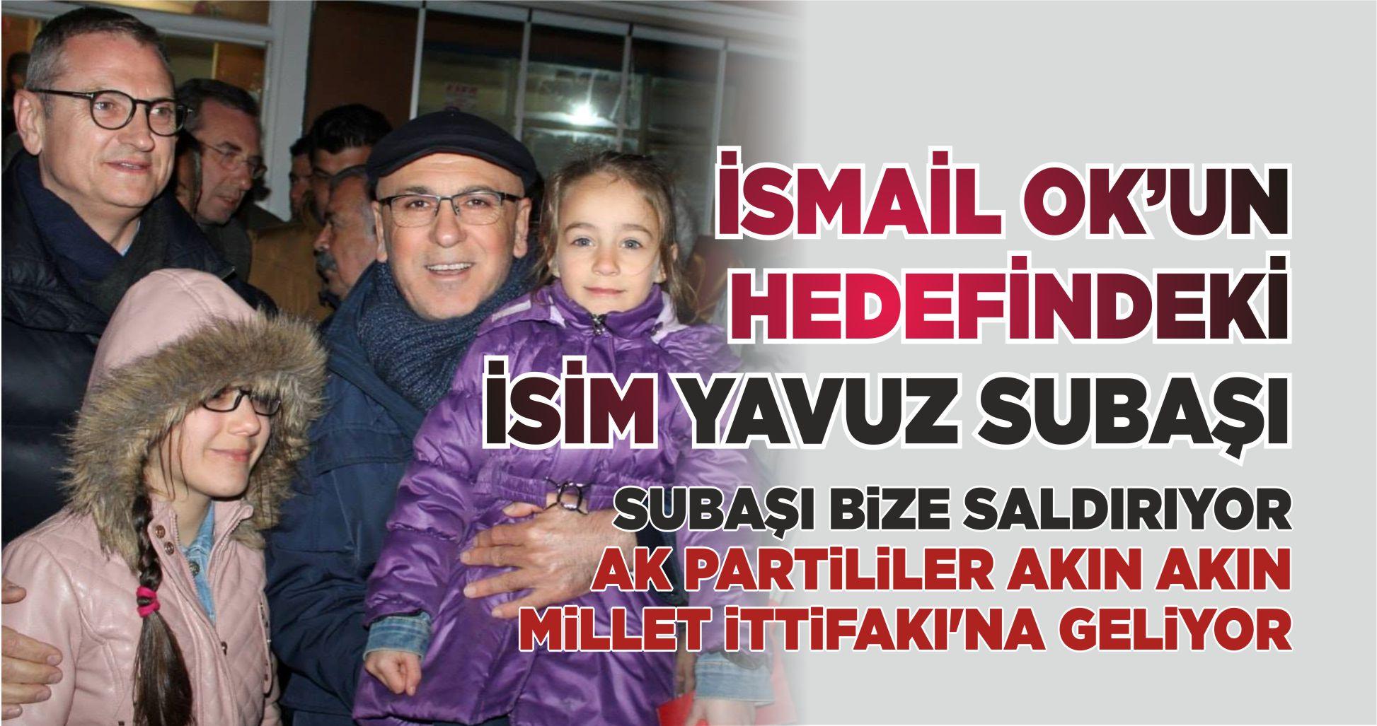 """""""SUBAŞI BİZE SALDIRIYOR, AK PARTİLİLER AKIN AKIN MİLLET İTTİFAKINA GELİYOR"""""""
