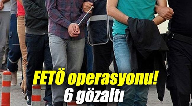 Balıkesir'de FETÖ operasyonunda 6 kişi yakalandı