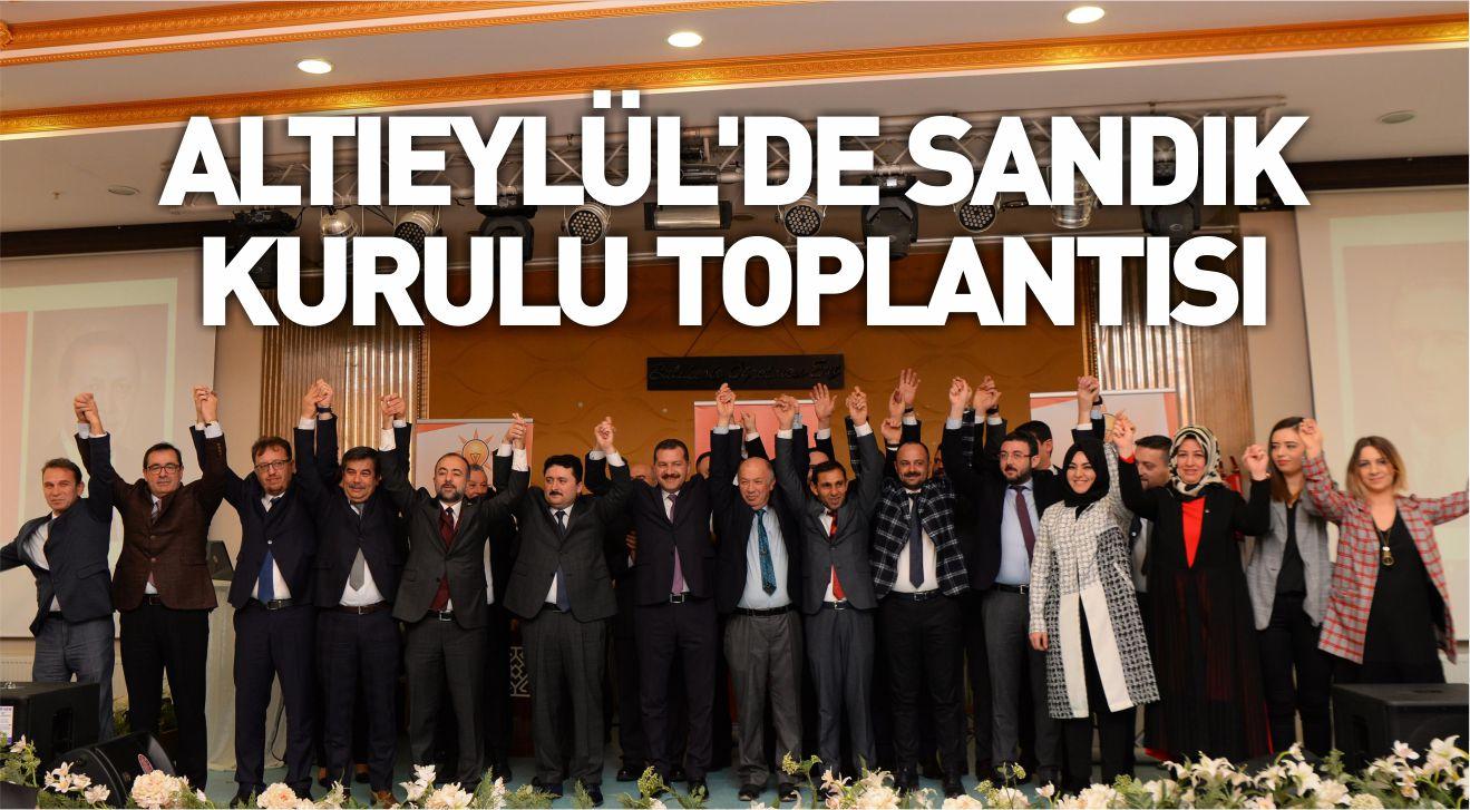 ALTIEYLÜL'DE SANDIK KURULU TOPLANTISI