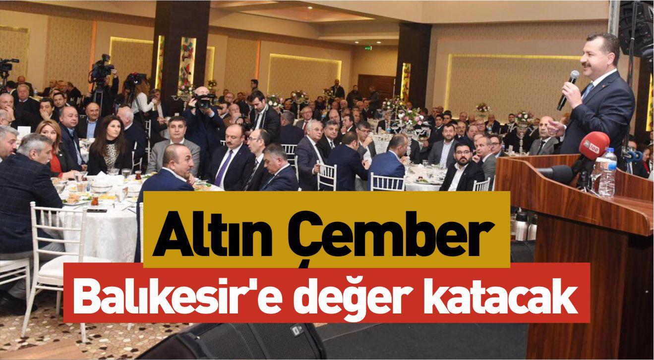 ALTIN ÇEMBER BALIKESİR'E DEĞER KATACAK