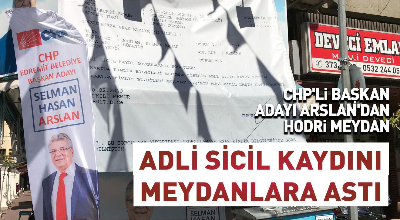 ADLİ SİCİL KAYDINI MEYDANLARA ASTI