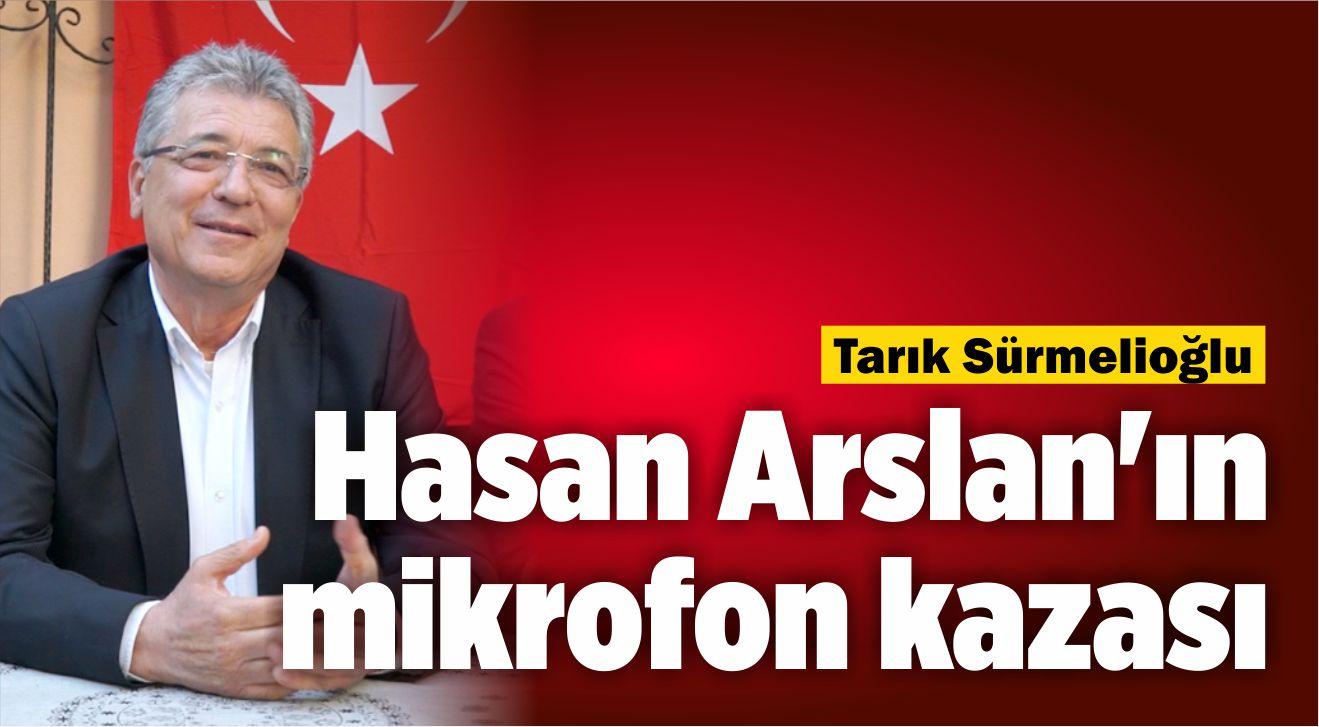 Hasan Arslan'ın mikrofon kazası