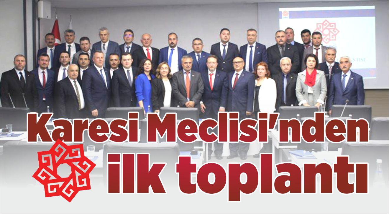 KARESİ MECLİSİ'NDEN İLK TOPLANTI