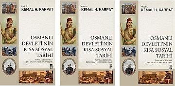OSMANLI DEVLETİ'NİN KISA SOSYAL TARİHİ