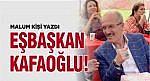 EŞBAŞKAN ZEKAİ KAFAOĞLU!