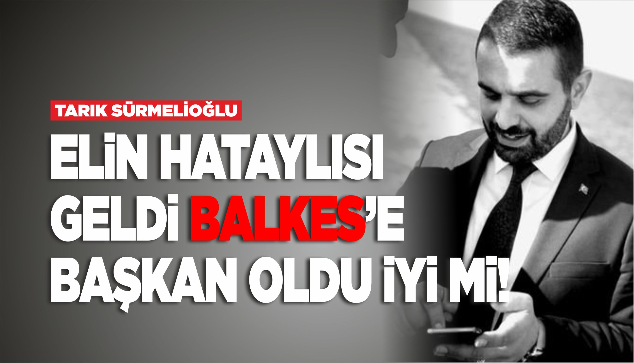 ELİN HATAYLISI GELDİ BALKES'E BAŞKAN OLDU İYİ Mİ!