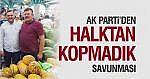"AK PARTİ'DEN ""HALKTAN KOPMADIK"" SAVUNMASI"