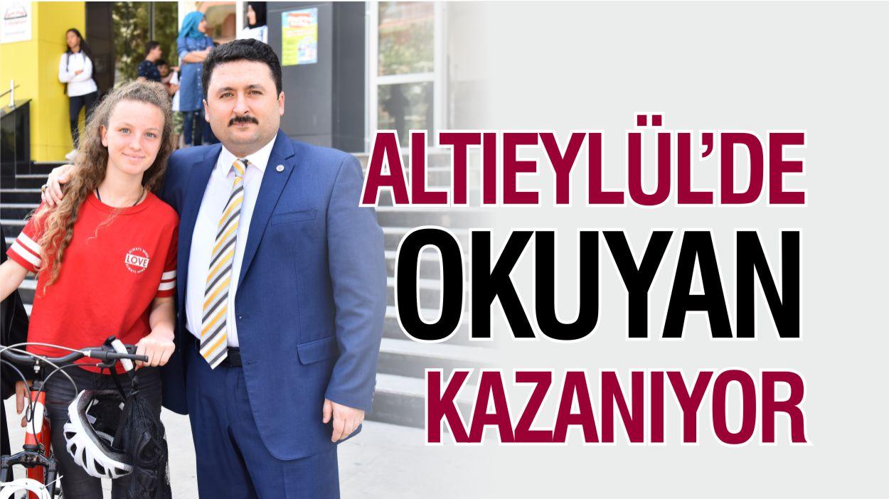 ALTIEYLÜL'DE OKUYAN KAZANIYOR