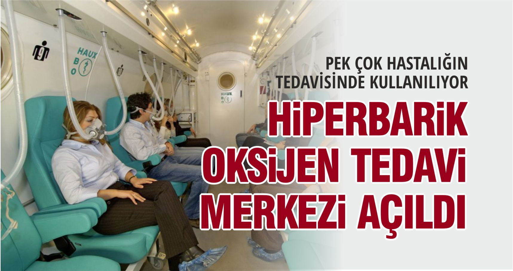 BALIKESİR'E HİPERBARİK OKSİJEN MERKEZİ