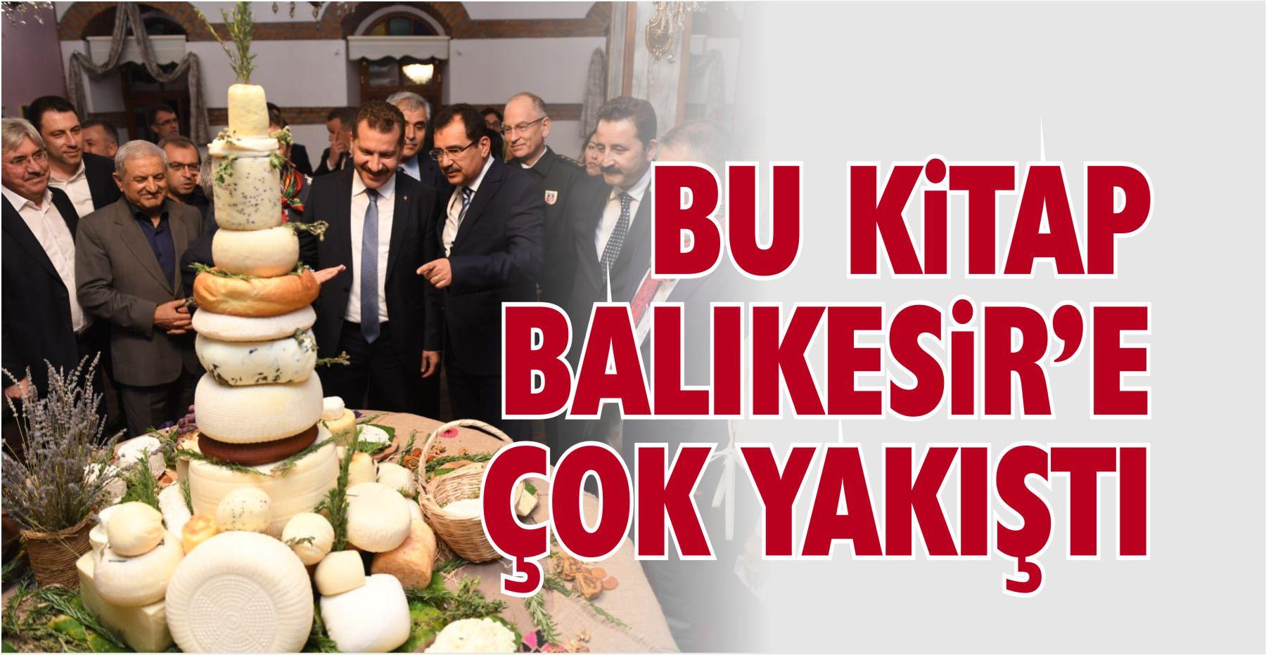 50 PEYNİRLİ ŞEHİR BALIKESİR'E GÖRKEMLİ LANSMAN