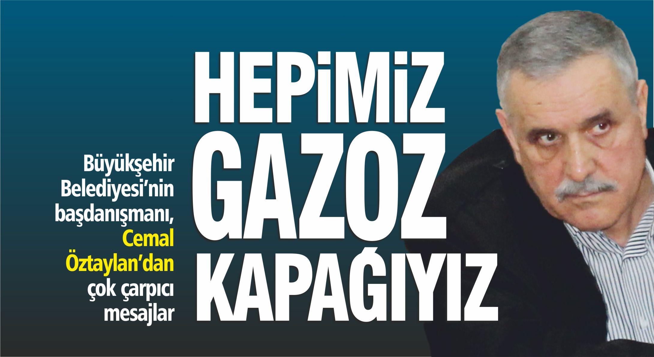 """""""HEPİMİZ GAZOZ KAPAĞIYIZ"""""""