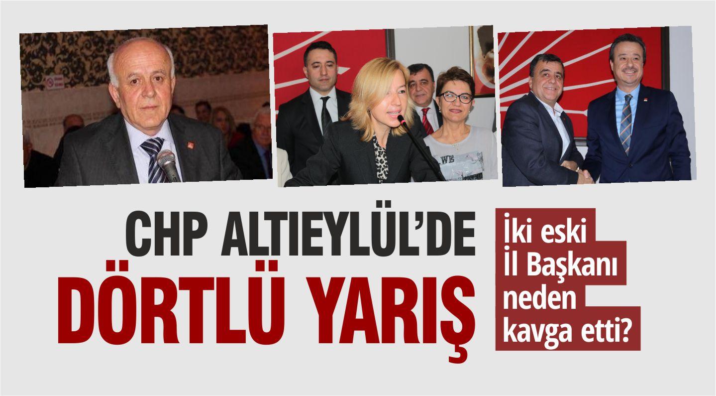 CHP ALTIEYLÜL'DE DÖRTLÜ YARIŞ
