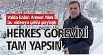 """""""HERKES GÖREVİNİ TAM YAPSIN"""""""