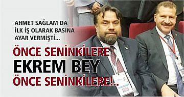 ÖNCE SENİNKİLERE EKREM BEY.. ÖNCE SENİNKİLERE!