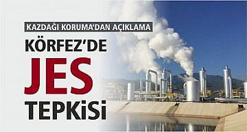 """""""KÖRFEZ'DE JEOTERMAL ENERJİ SANTRALI İSTEMİYORUZ"""""""