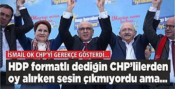 HDP FORMATLI DEDİĞİN CHP'LİLERDEN OY ALIRKEN SESİN ÇIKMIYORDU AMA!..