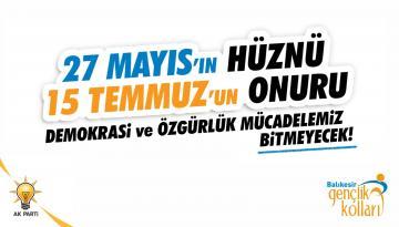 AK PARTİ GENÇLİK KOLLARI'NDAN 27 MAYIS AÇIKLAMASI