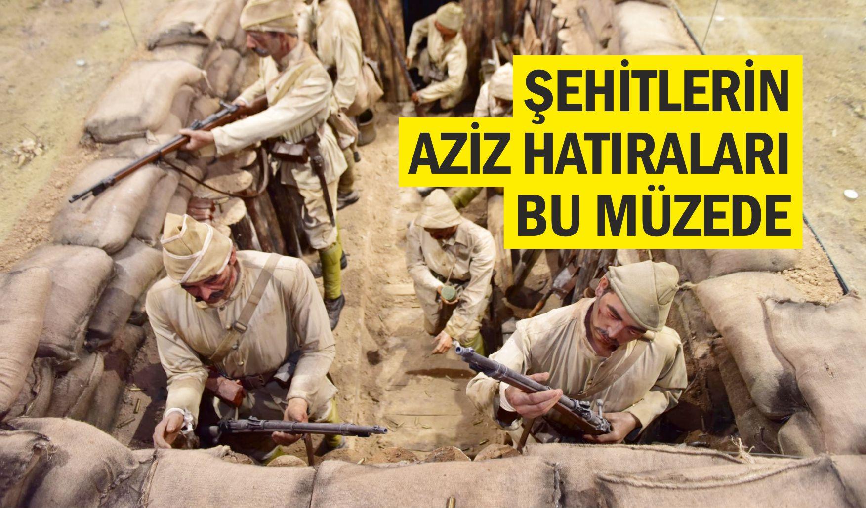 TÜRKİYE'NİN İLK ÖZEL 'ŞEHİTLER' MÜZESİ