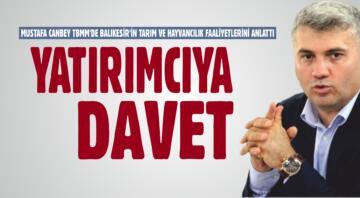 CANBEY MECLİS'İ BALIKESİR'İN LEZZETLERİYLE BULUŞTURACAK