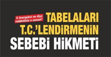 TABELALARI T.C.'LENDİRMENİN SEBEBİ HİKMETİ