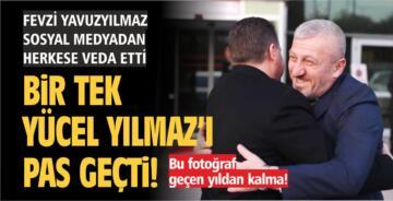 HERKESE TEŞEKKÜR ETTİ YÜCEL YILMAZ'I PAS GEÇTİ