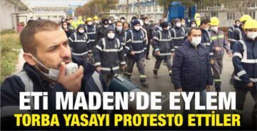 ETİ MADEN İŞÇİLERİ TORBA YASAYI PROTESTO ETTİ