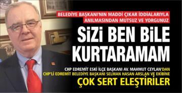 CHP ESKİ İLÇE BAŞKANI'NDAN CHP'Lİ BELEDİYE'YE SERT SÖZLER