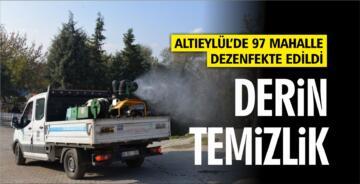 ALTIEYLÜL'DE TÜM MAHALLELER DEZENFEKTE EDİLDİ