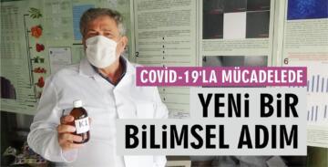 COVİD-19'LA MÜCADELEDE BİLİMSEL BİR ADIM DAHA