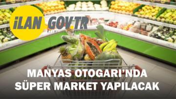 MANYAS OTOGARI'NDA SÜPER MARKET YAPILACAK