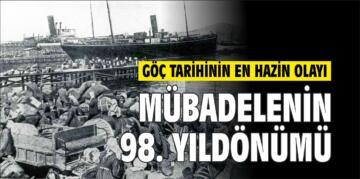 LOZAN MÜBADELESİ'NİN 98. YILDÖNÜMÜ