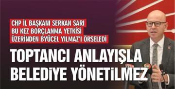 """""""TOPTANCI ANLAYIŞLA BELEDİYE YÖNETİLMEZ"""""""