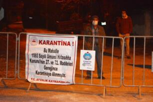 AYVALIK'TA İKİ KIRSAL MAHALLE KARANTİNAYA ALINDI