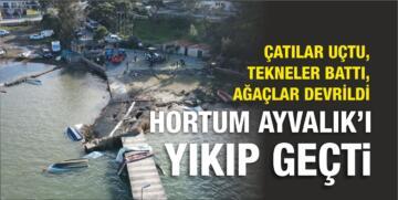HORTUM AYVALIK'I YIKIP GEÇTİ