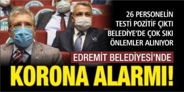 EDREMİT BELEDİYESİ'NDE KORONA ALARMI