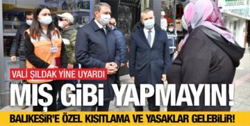 BALIKESİR'E ÖZEL KISITLAMA VE YASAKLAR GELEBİLİR!