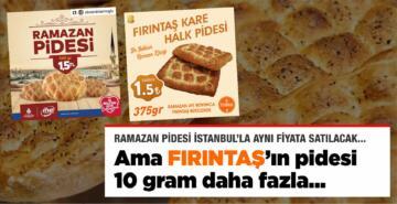 İSTANBUL'LA AYNI FİYAT, 10 GRAM FAZLASI VAR!