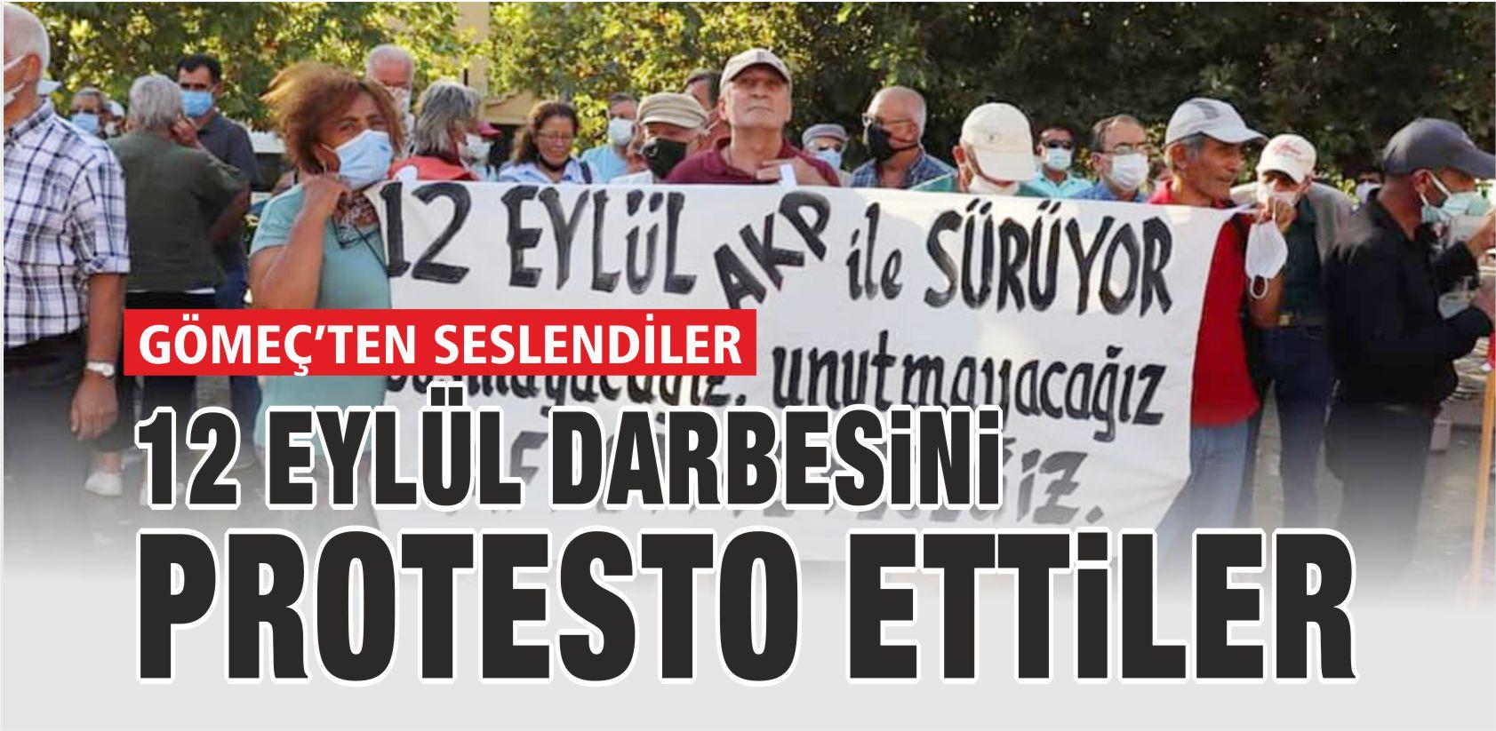 12 EYLÜL DARBESİNİ PROTESTO ETTİLER