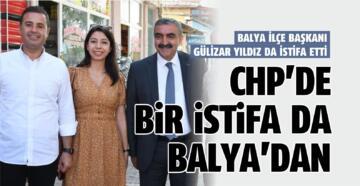 CHP'DE BİR İSTİFA DA BALYA'DAN