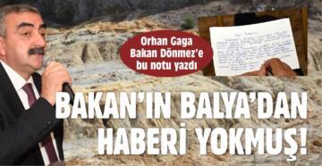 BAKAN'IN BALYA'DAN HABERİ YOKMUŞ