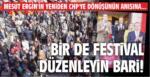 BİR DE FESTİVAL DÜZENLEYİN BARİ!